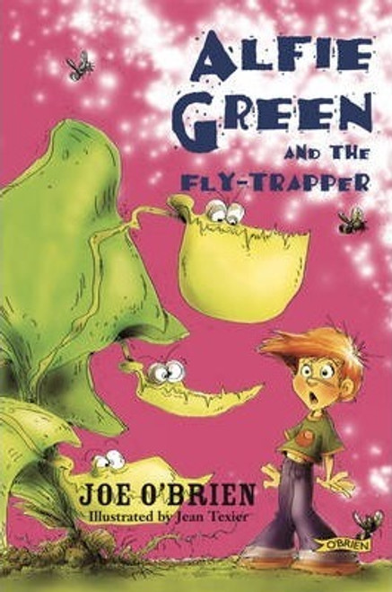 O'Brien, Joe / Alfie Green and the Fly-Trapper