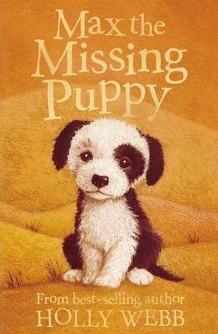 Webb, Holly / Max the Missing Puppy