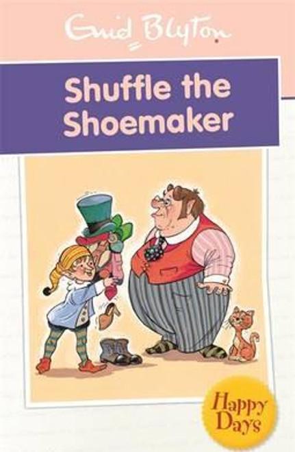 Blyton, Enid / Shuffle the Shoemaker