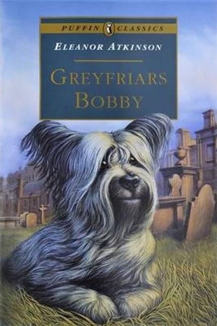 Atkinson, Eleanor / Greyfriars Bobby