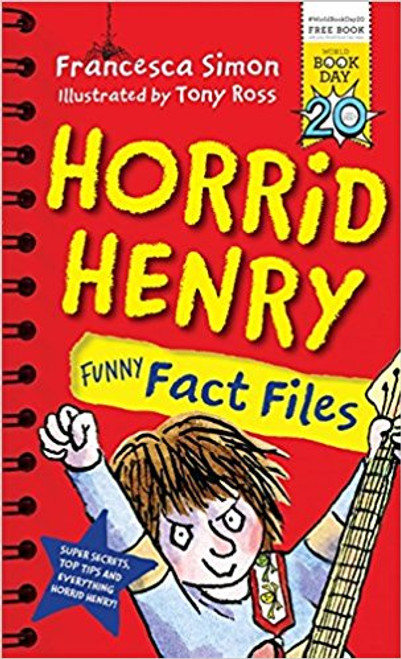 Simon, Francesca / Horrid Henry Funny Fact Files
