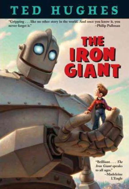 Hughes, Ted / The Iron Giant