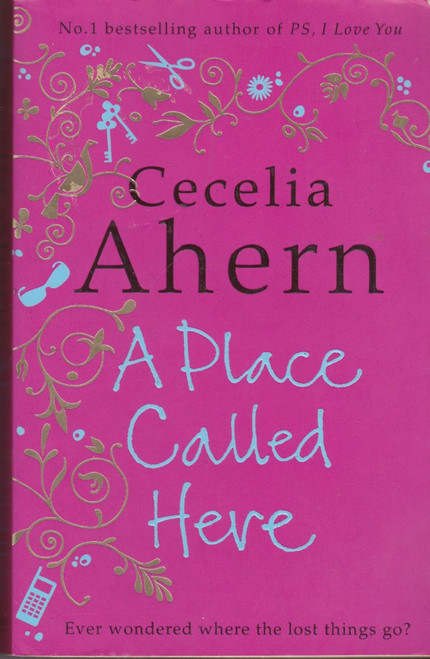 Ahern, Cecelia / A Place Called Here