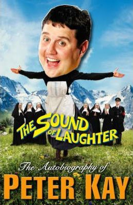 Kay, Peter / The Sound of Laughter (Hardback)