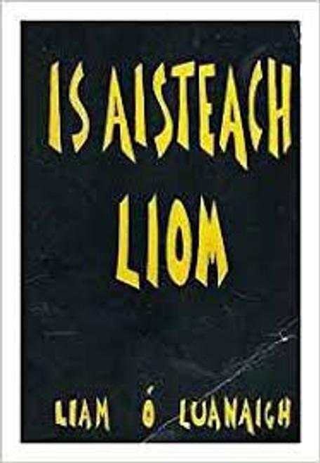 Ó  Luanaigh  - Is Aisteach Liom  HB Gaeilge 1963 1st Ed