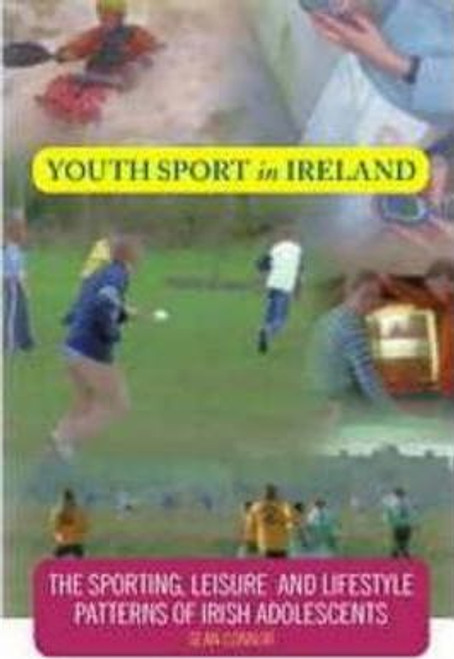 Connor, Sean / Youth Sport in Ireland (Large Paperback)