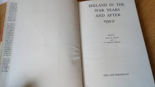 Nowlan & Williams - Ireland in the War Years and After 1939-51 HB History