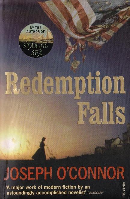 O'Connor, Joseph / Redemption Falls