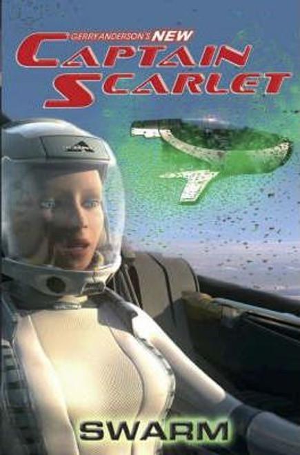 Captain Scarlet - Swarm