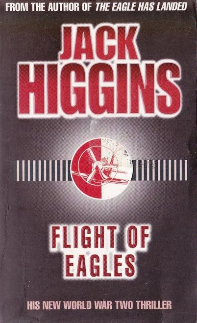 Higgins, Jack / Flight of Eagles