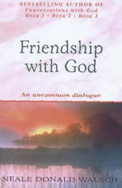 Walsch, Neale Donald / Friendship with God : An uncommon dialogue