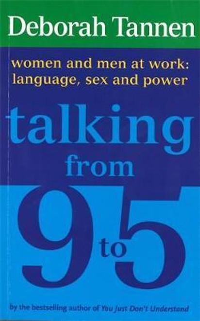 Tannen, Deborah / Talking From 9-5