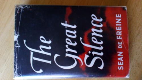 De Freine , Sean - The Great Silence HB FNT 1966 Decline of Irish  Language