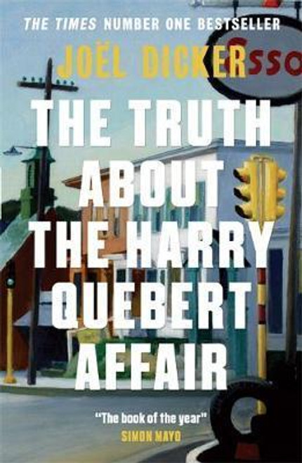 Dicker, Joel / The Truth about the Harry Quebert Affair