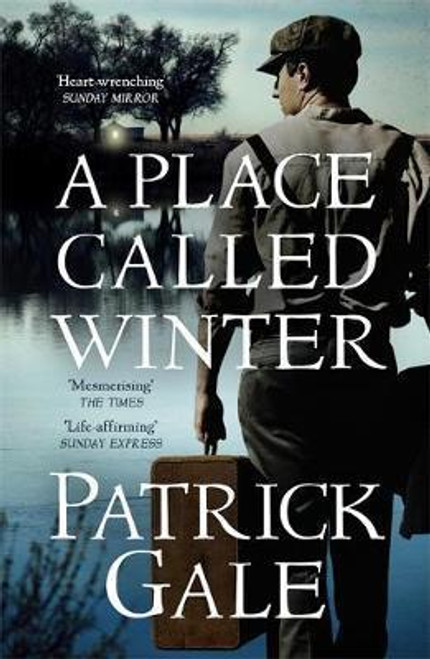 Gale, Patrick / A Place Called Winter