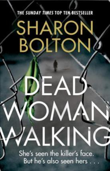 Bolton, Sharon / Dead Woman Walking