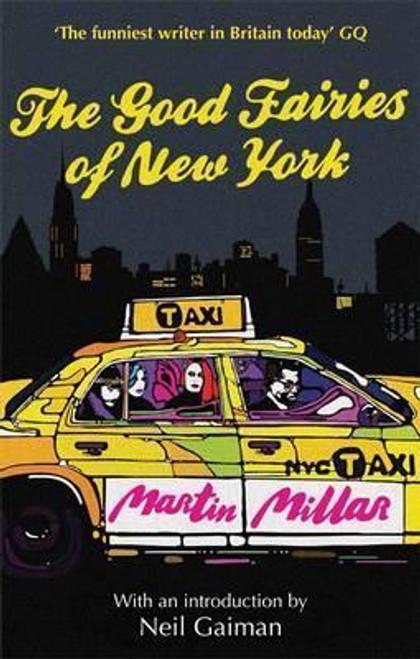 Millar, Martin / The Good Fairies Of New York