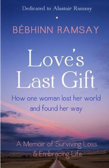 Ramsay, Bebhinn / Love's Last Gift