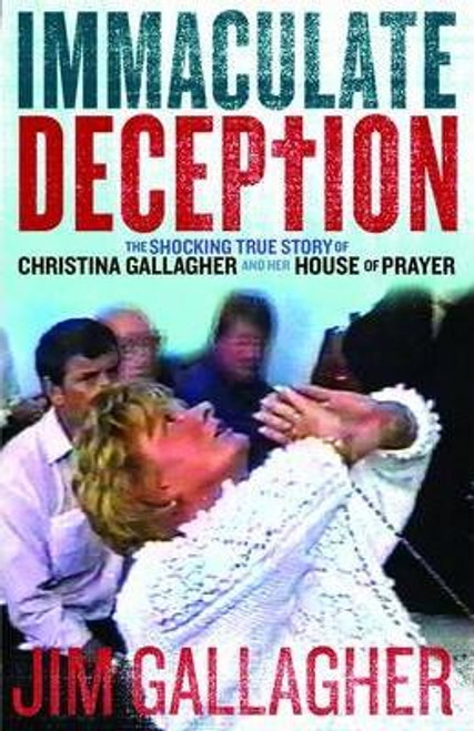 Gallagher, Jim / The Immaculate Deception
