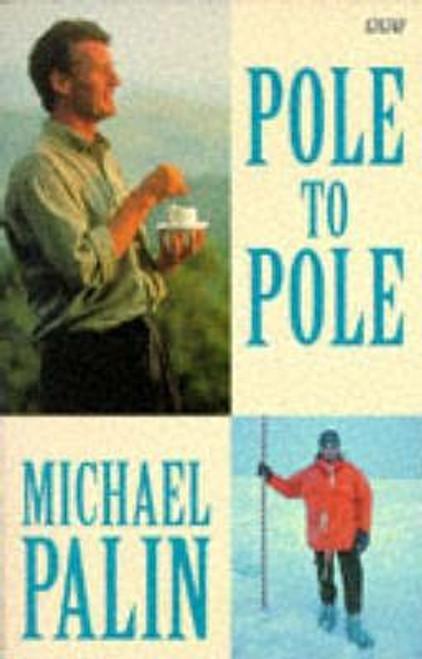 Palin, Michael / Pole to Pole