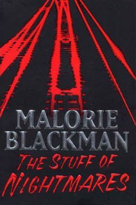 Blackman, Malorie / The Stuff of Nightmares
