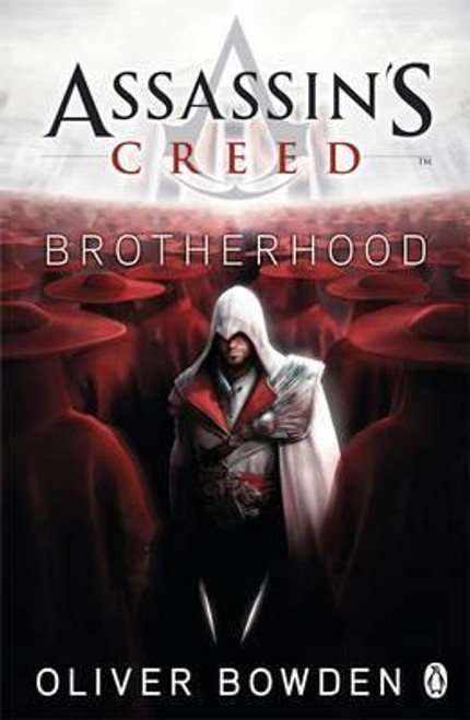 Bowden, Oliver / Brotherhood : Assassin's Creed