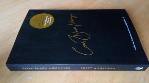 Anderson, Brett - Coal Black Mornings - Suede - Memoir - 2018 PB Proof Copy