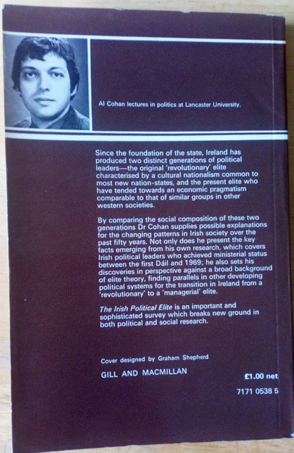 Cohan, Al - The Irish Political Elite - PB 1972 - Political Culture Dáil