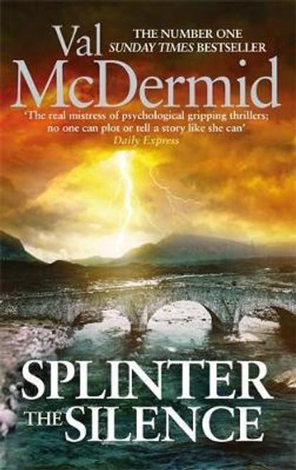 McDermid, Val / Splinter the Silence