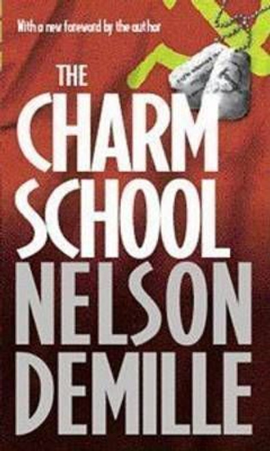 Demille, Nelson / The Charm School
