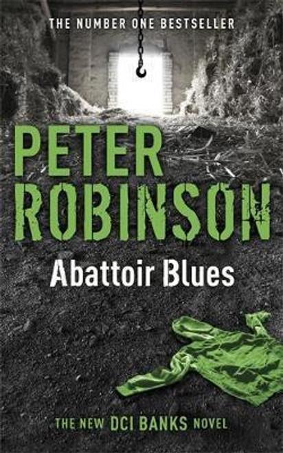 Robinson, Peter / Abattoir Blues