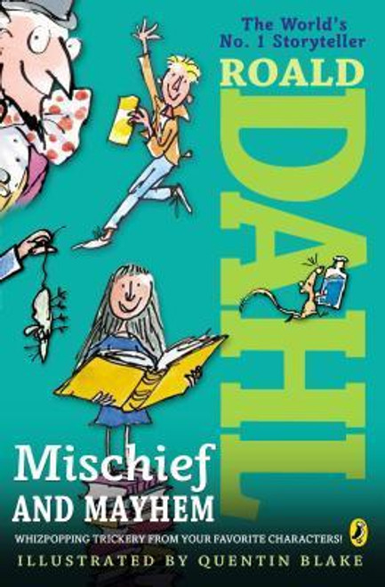 Dahl, Roald / Mischief and Mayhem