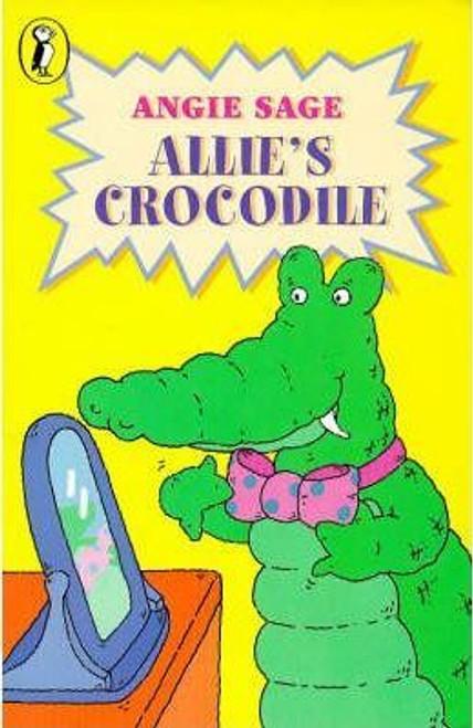 Sage, Angie / Allie's Crocodile