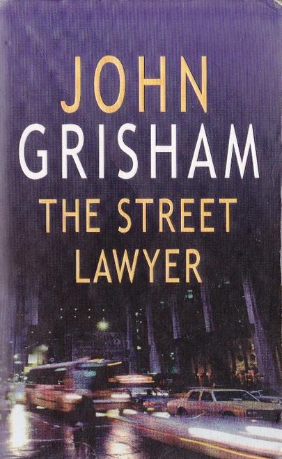 Grisham, John / The Street Lawyer