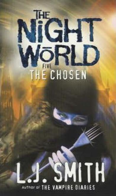 Smith, L.J. / Night World: The Chosen