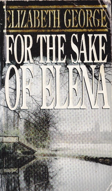 George, Elizabeth / For the Sake of Elena