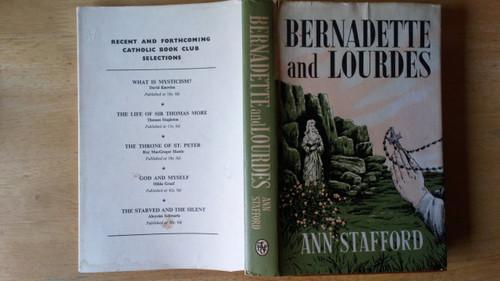 Stafford, Ann - Bernadette and Lourdes - HB 1967 - Religion/ Marian Shrines