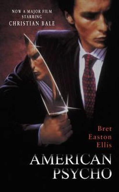 Easton Ellis, Bret / American Psycho