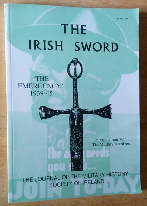Irish Sword - The Emergency 1939-45 WW2 -  Military History Society Ireland, Volume xix 1993-4