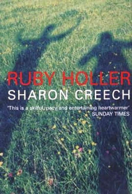 Creech, Sharon / Ruby Holler