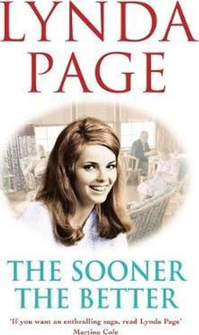 Page, Lynda / The Sooner The Better (Hardback)