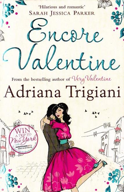Trigiani, Adriana / Encore Valentine