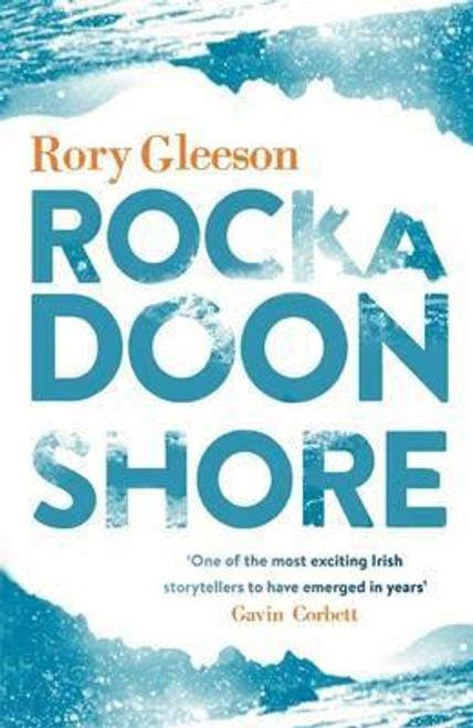 Gleeson, Rory / Rockadoon Shore (Large Paperback)
