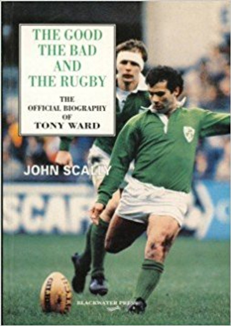 Scally, John / The Good Bad and the Rugby (Large Paperback)