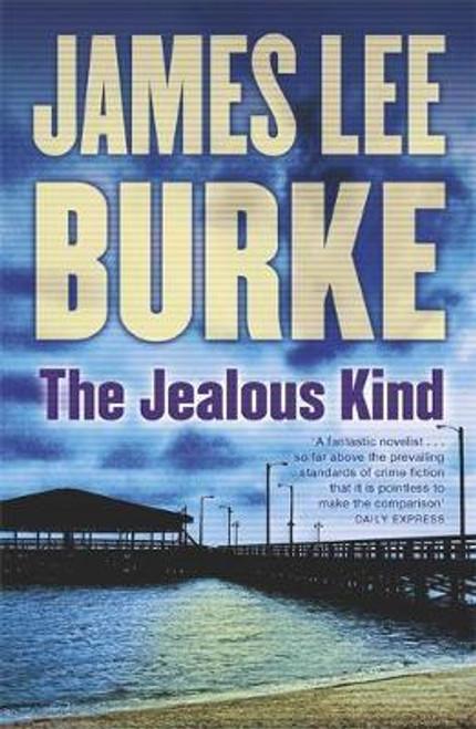Burke, James Lee / The Jealous Kind (Large Paperback)