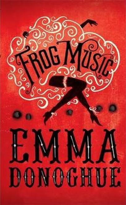 Donoghue, Emma / Frog Music (Large Paperback)