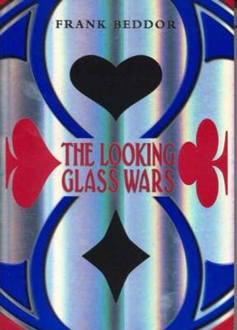 Beddor, Frank / The Looking Glass Wars (Large Paperback)