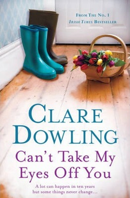 Dowling, Clare / Can't Take My Eyes Off You (Large Paperback)