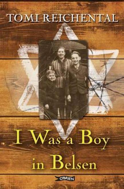 Reichental, Tomi / I Was a Boy in Belsen (Large Paperback)