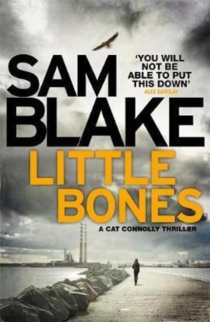 Blake, Sam / Little Bones (Large Paperback)